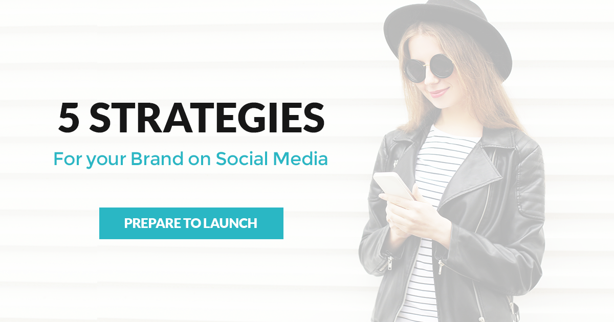 Read more on Launching your Brand on Social Media