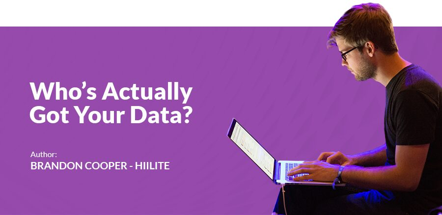 Read more on Who's Actually Got Your Data