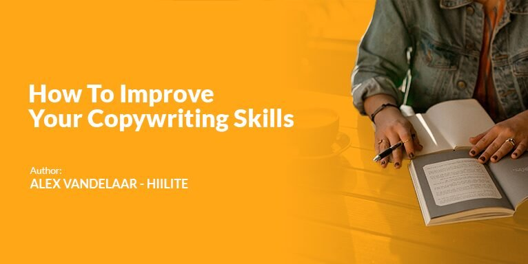Read more on How To Improve Your Copywriting Skills