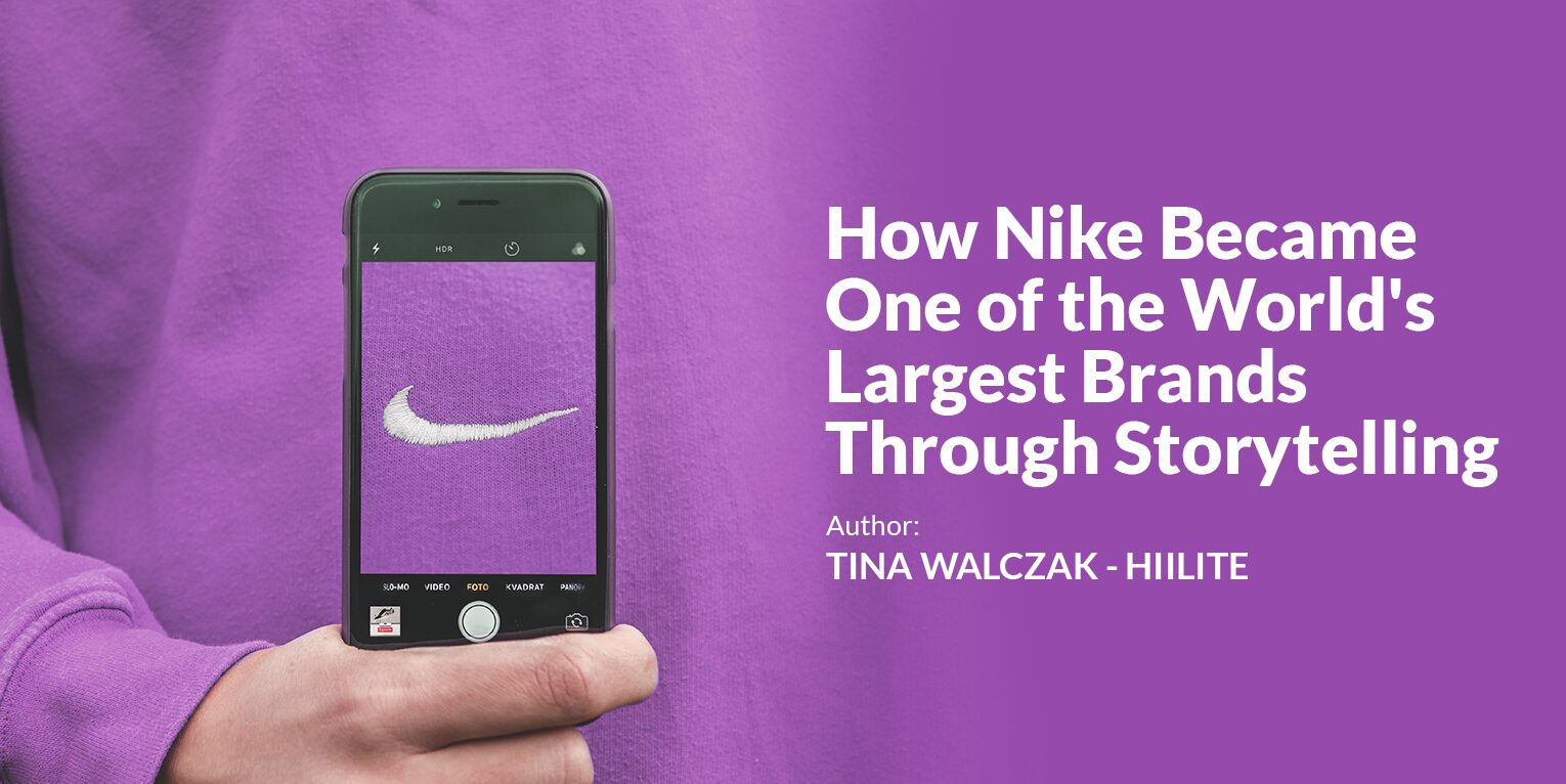 Read more on How Nike Became One the World's Largest Brands Through Storytelling