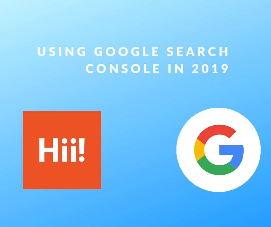 Read more on How To Use The New Google Search Console Enhancements (2019)